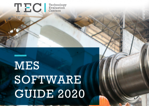 TEC MES Software Guide 2020 - Publicamos Guía sobre software MES (Manufacturing Execution System) publicada en julio de 2020 y realizada por el analista senior de Technology Evaluation Centers (Partners de IT-Latino.net) Predrag (PJ) Jakovljevic.